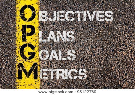 Business Acronym Opgm As Objectives Plans Goals Metrics