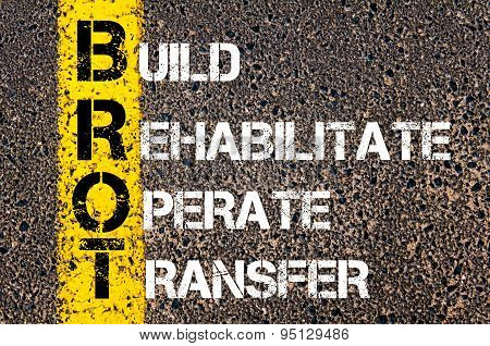 Business Acronym Brot As Build Rehabilitate Operate Transfer