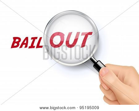 Bail Out Word Showing Through Magnifying Glass