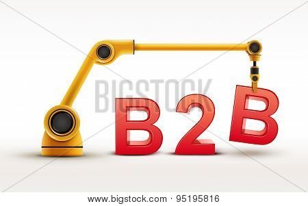 Industrial Robotic Arm Building B2B Word