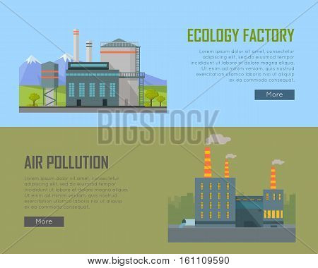 Ecology factory and air pollution plant banners. Eco factory in clean picturesque place and industrial factory in polluted city with smog, environmental problems. Destroying nature. Vector illustration