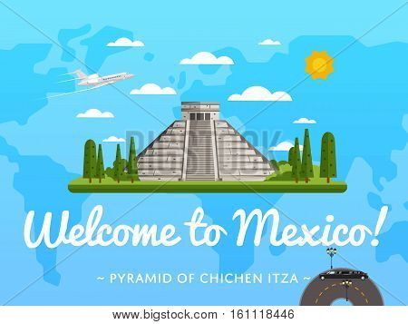 Welcome to Mexico poster with famous attraction vector illustration. Travel design with Chichen Itza Tulum Kukulcan crypt tomb pyramid. Time to travel concept, tour guide for traveling agency