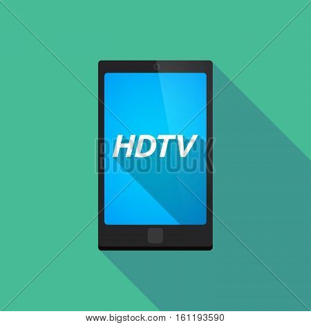 Long Shadow Smart Phone With    The Text Hdtv