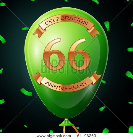 Green balloon with golden inscription sixty six years anniversary celebration and golden ribbons, confetti on black background. Vector illustration
