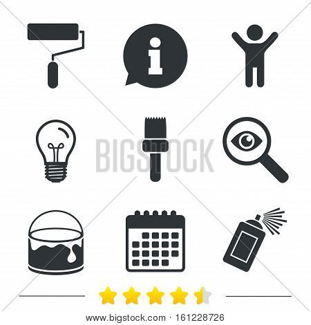 Painting roller, brush icons. Spray can and Bucket of paint signs. Wall repair tool and painting symbol. Information, light bulb and calendar icons. Investigate magnifier. Vector