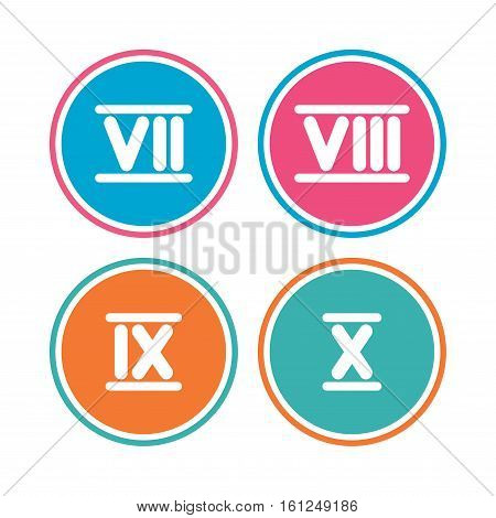 Roman numeral icons. 7, 8, 9 and 10 digit characters. Ancient Rome numeric system. Colored circle buttons. Vector