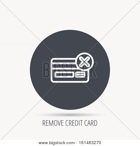 Remove credit card icon. Shopping sign. Round web button with flat icon. Vector