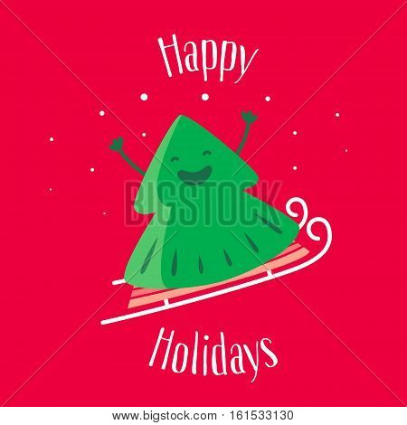 Happy Holidays. Greeting card with fun Christmas tree on sledges. Vector illustration.