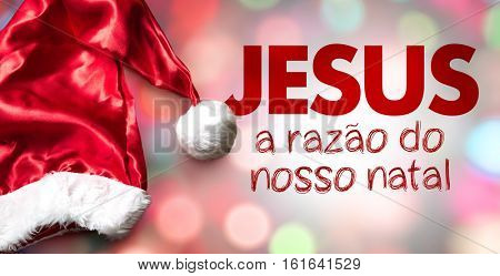 Jesus is the Reason of Christmas (in Portuguese)