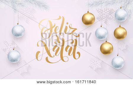 Portuguese Merry Christmas Feliz Natal golden decoration ornament with Christmas ball on vip white background with snowflake pattern. Premium luxury Christmas holiday greeting card. Gold calligraphy