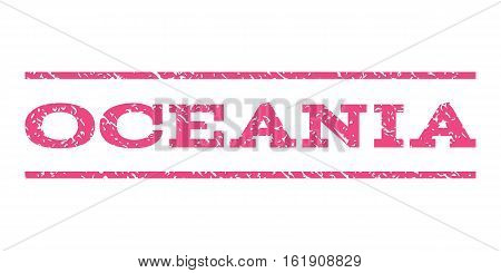 Oceania watermark stamp. Text tag between horizontal parallel lines with grunge design style. Rubber seal stamp with unclean texture. Vector pink color ink imprint on a white background.