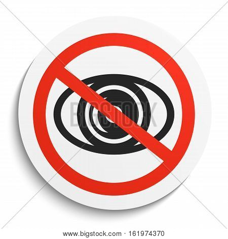 No eye Prohibition Sign on White Round Plate. No look forbidden symbol. No see Vector Illustration on white background