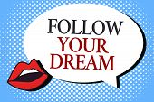 Writing Note Showing Follow Your Dream. Business Photo Showcasing Keep Track On Your Goals Live The  poster