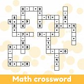 Math Educational Game For Preschool And School Age Children. Vector Illustration. Solve The Crosswor poster