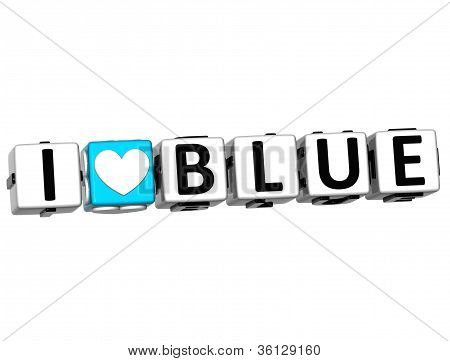 3D I Love Blue Button Click Here Block Text