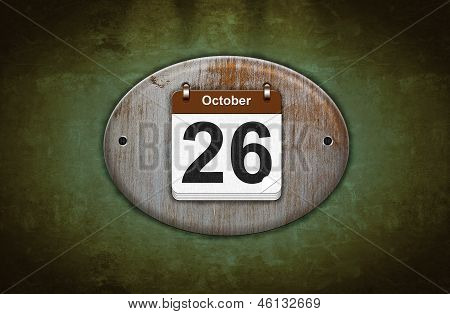 Old Wooden Calendar With October 26.