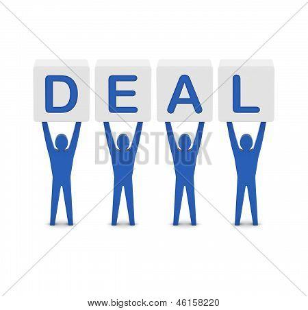 Men holding the word deal. Concept 3D illustration.
