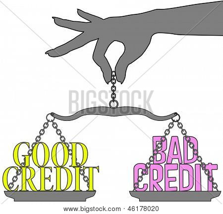 Person hand weighs Good Credit versus Bad Credit decision on scale
