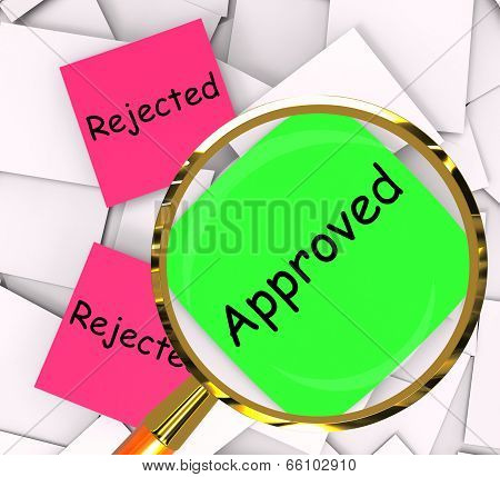 Approved Rejected Post-it Papers Show Passed Or Denied