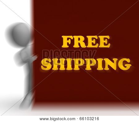 Free Shipping Placard Means Shipping Charges Included