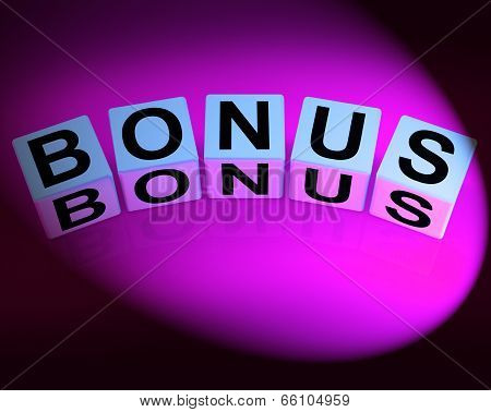 Bonus Dice Indicate Promotional Gratuity Benefits And Bonuses