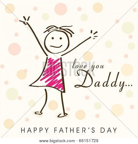 Happy cute little girl saying Love You Daddy on colorful abstract background for Father's Day celebrations.