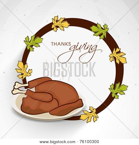 Stylish frame with maple leaves and cooked chicken for Thanksgiving Day celebrations.