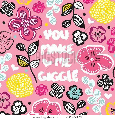 You make me giggle fun hand drawn flowers friendship card cover design romantic floral background  in vector