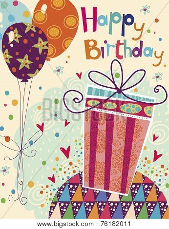 Beautiful Happy Birthday Greeting Card With Gift And Balloons In Bright Colors Sweet Cartoon Vector Poster ID 76182011