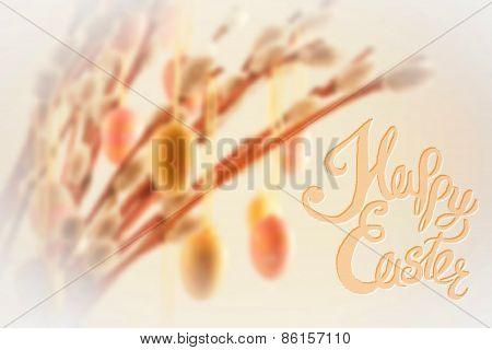 Happy Easter Lettering With Bokeh Willow Tree And Decorations