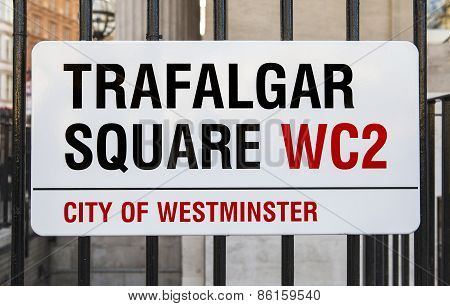 Trafalgar Square Sign In London
