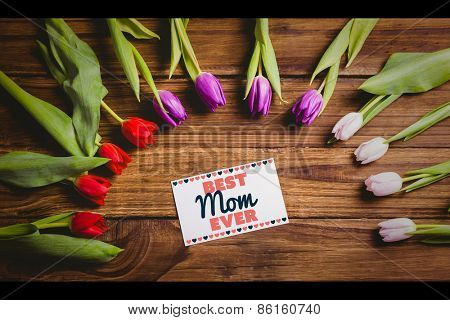 best mom ever against tulips with card