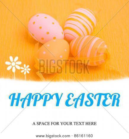 happy easter against easter eggs