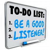 stock photo of understanding  - Be a Good Listener words written on a to do list on dry erase board telling or reminding you to hear and understand information shared with you - JPG