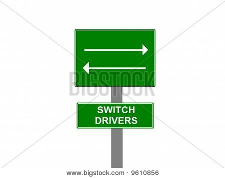 Switch Drivers Road Sign