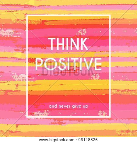 Think positive motivation poster
