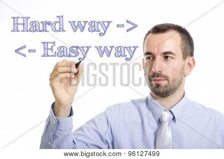 Hard Way, Easy Way