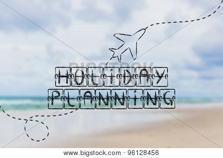 Departure Board With Writing Holiday Planning And Airplane Flying