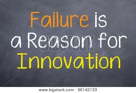 Failure is a Reason for Innovation