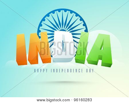 3D tricolor text India on Ashoka Wheel decorated blue background for Indian Independence Day celebration.