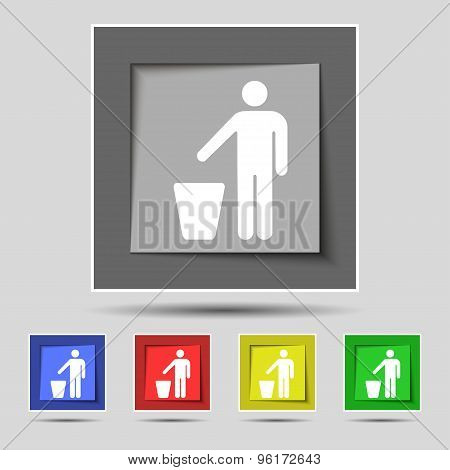 Throw Away The Trash Icon Sign On Original Five Colored Buttons. Vector
