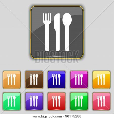 Fork, Knife, Spoon Icon Sign. Set With Eleven Colored Buttons For Your Site. Vector