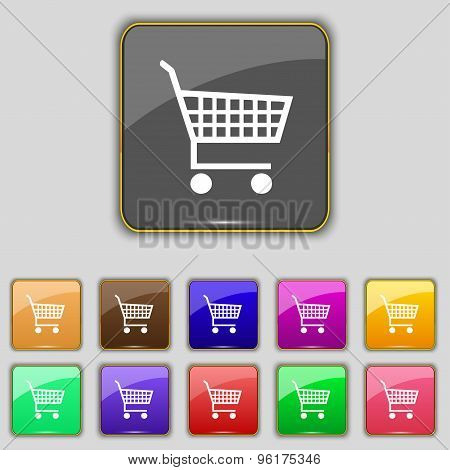 Shopping Cart Icon Sign. Set With Eleven Colored Buttons For Your Site. Vector