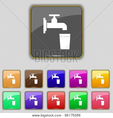 Faucet, Glass, Water Icon Sign. Set With Eleven Colored Buttons For Your Site. Vector