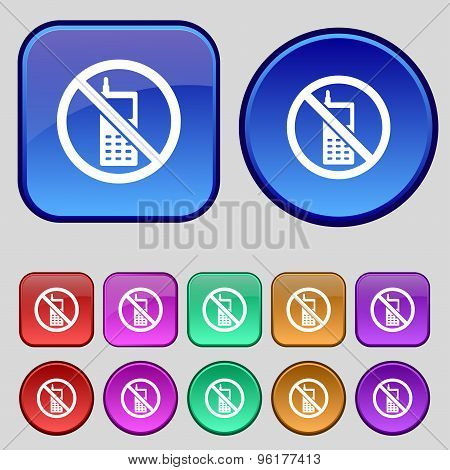 Mobile Phone Is Prohibited Icon Sign. A Set Of Twelve Vintage Buttons For Your Design. Vector