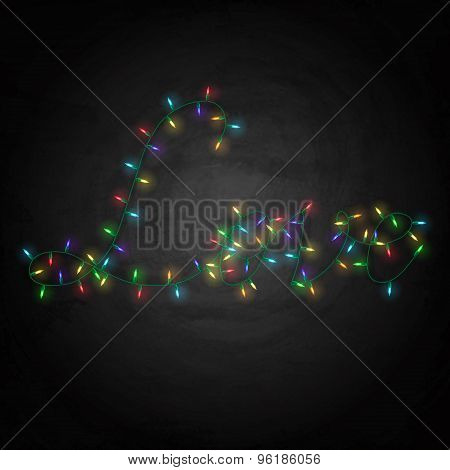 Colorful Lights With Word Love On Blackboard Background
