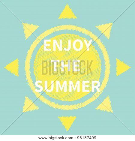Enjoy The Summer Sun Scribble Effect Flat Design Blue Background.
