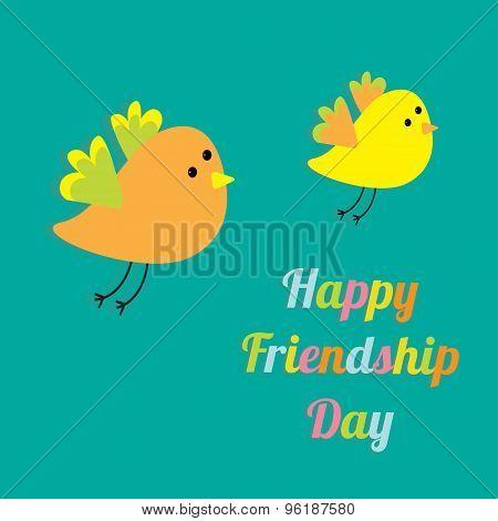 Happy Friendship Day Two Flying Cartoon Birds. Card. Flat Design