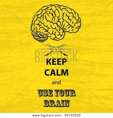 Keep calm and brain