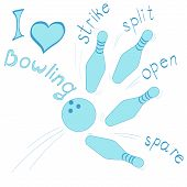 picture of bowling ball  - card I love bowling ball bowling the name strikes - JPG